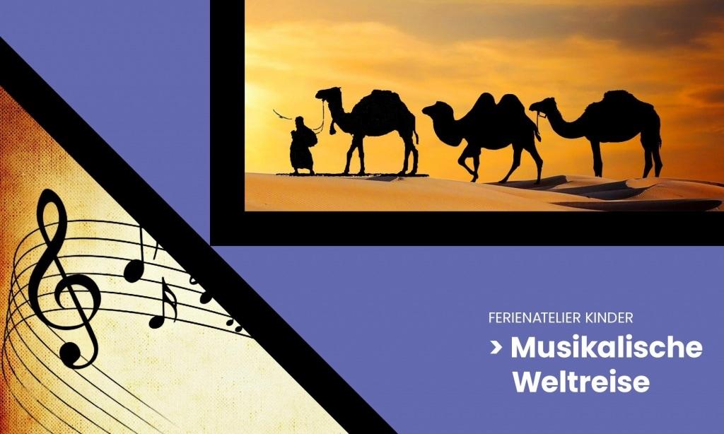 Kinder Ferienatelier – Musikalische Weltreise