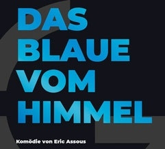 Grenzlandtheater Aachen - Das Blaue vom Himmel