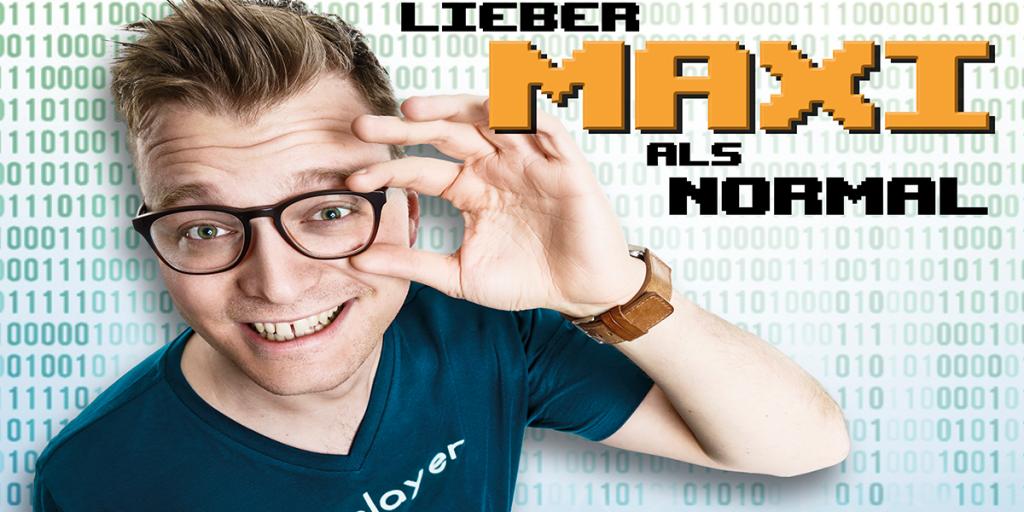 """Lieber Maxi als normal!"" – Maxi Gstettenbauer Comedy"