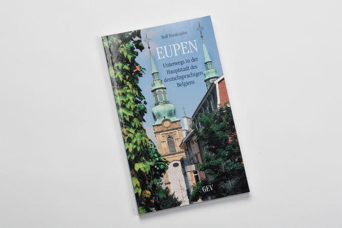 Eupen -unterwegs in der Hauptstadt Ostbelgiens
